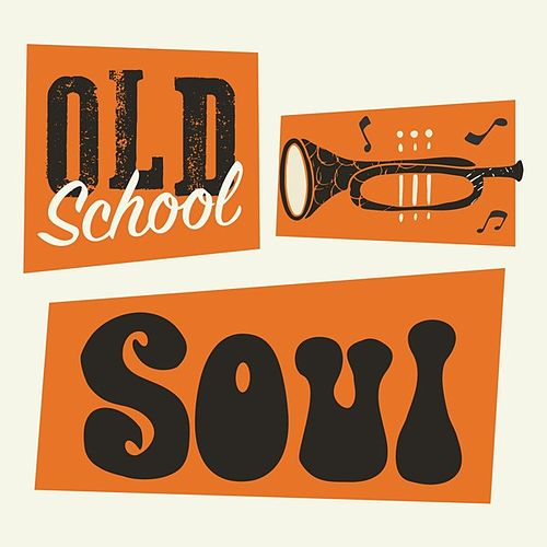 Old School Soul by Various Artists