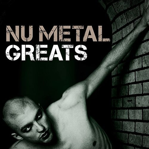 Nu Metal Greats von Various Artists