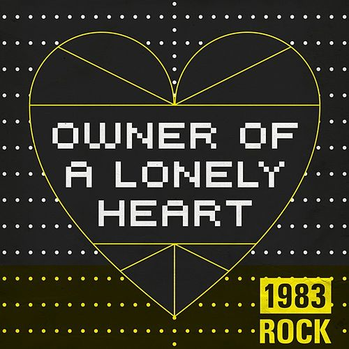 Owner of a Lonely Heart: 1983 Rock de Various Artists