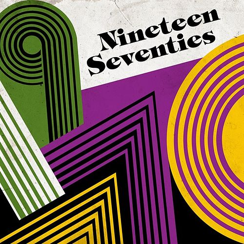 Nineteen Seventies by Various Artists