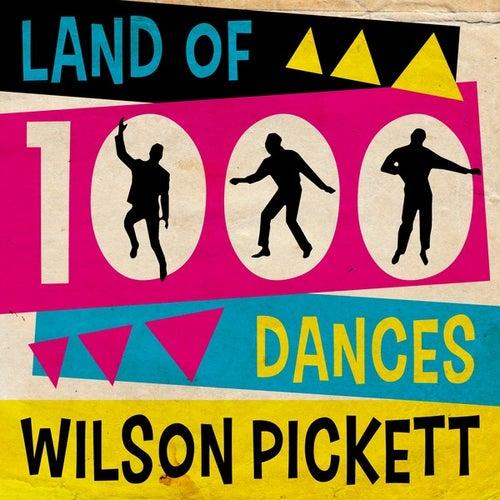 Land of 1000 Dances by Wilson Pickett