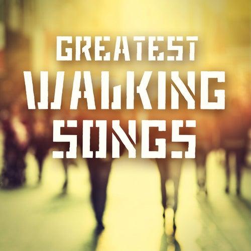 Greatest Walking Songs von Various Artists