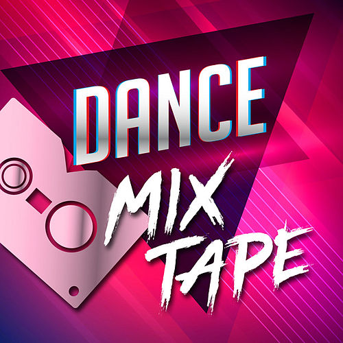 Dance Mixtape by Various Artists