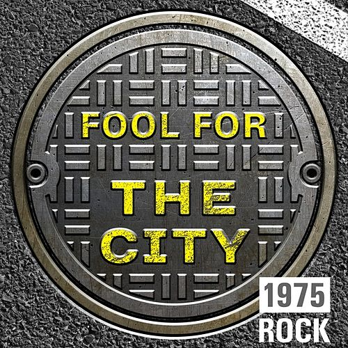 Fool for the City: 1975 Rock de Various Artists