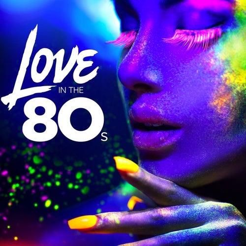 Love In the 80s de Various Artists