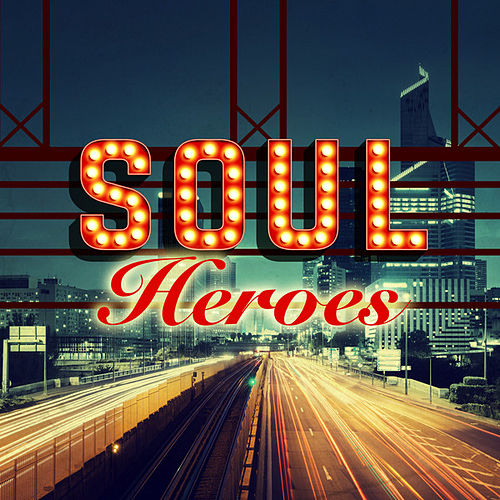 Soul Heroes by Various Artists