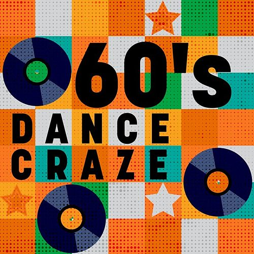 60's Dance Craze by Various Artists