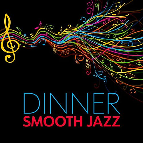 Dinner: Smooth Jazz de Various Artists