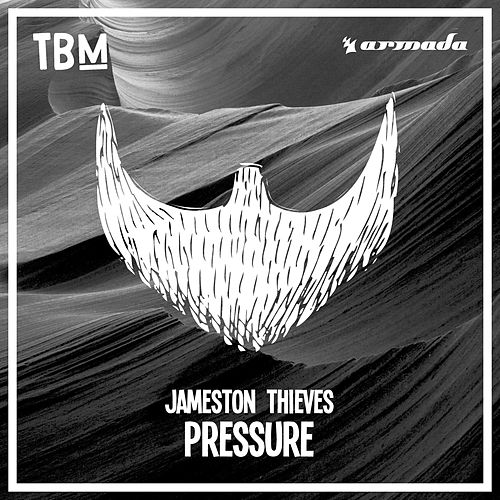 Pressure by Jameston Thieves