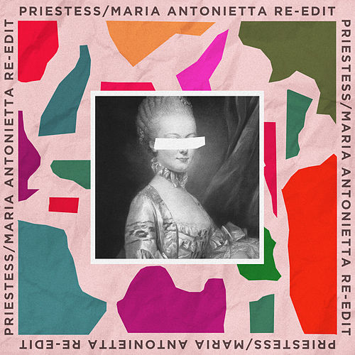 Maria Antonietta (Re-Edit) de Priestess