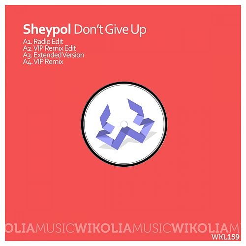 Don't Give Up by Sheypol