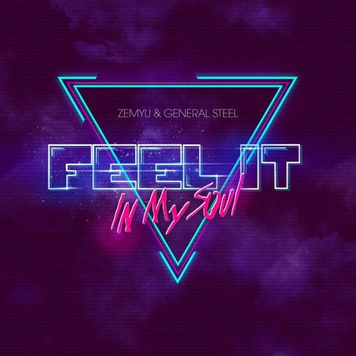 Feel It in My Soul fra Zemyu