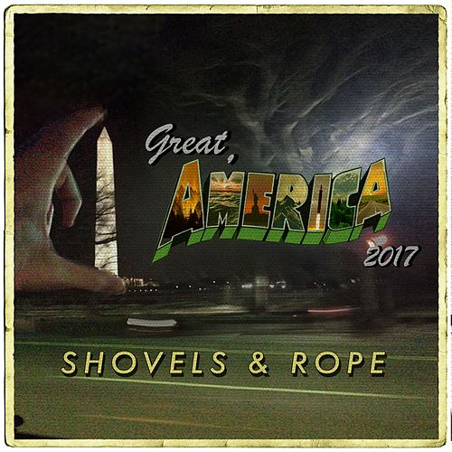 Great, America (2017) von Shovels & Rope