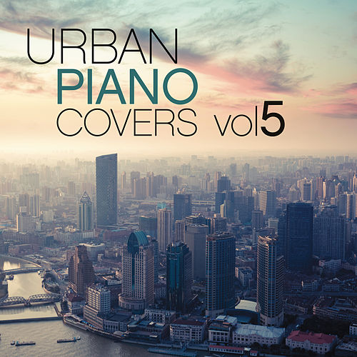 Urban Piano Covers, Vol. 5 von Judson Mancebo