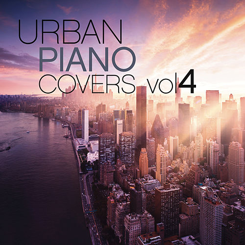 Urban Piano Covers, Vol. 4 von Judson Mancebo