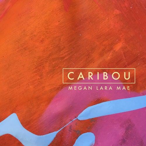 Caribou by Megan Lara Mae