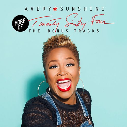 Twenty Sixty Four - The Bonus Tracks by Avery Sunshine