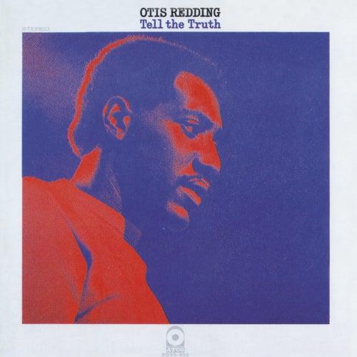 Tell the Truth by Otis Redding
