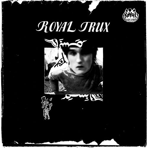 Royal Trux by Royal Trux