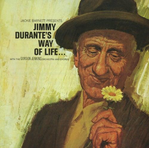 Jimmy Durante's Way Of Life de Jimmy Durante