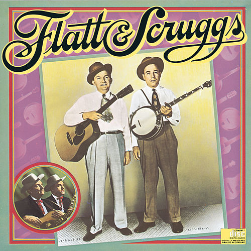 Columbia Historic Edition von Flatt and Scruggs
