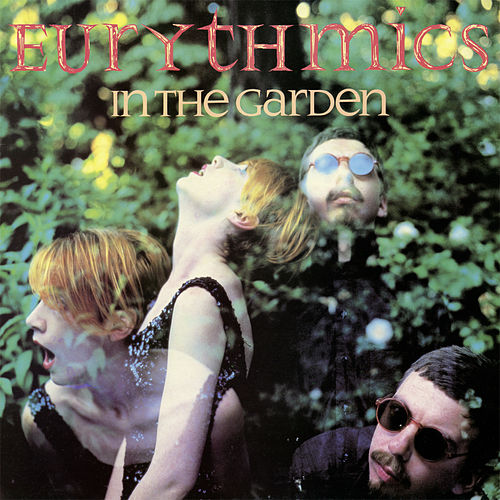 In the Garden (Remastered) von Eurythmics