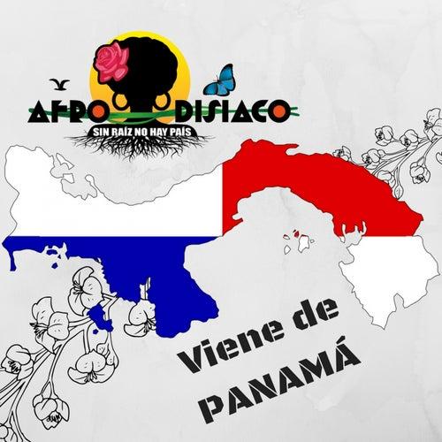 Viene de Panamá (Sin Raíz No Hay País) by Afrodisíaco