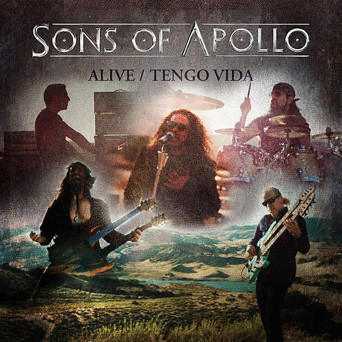 Alive / Tengo Vida by Sons Of Apollo