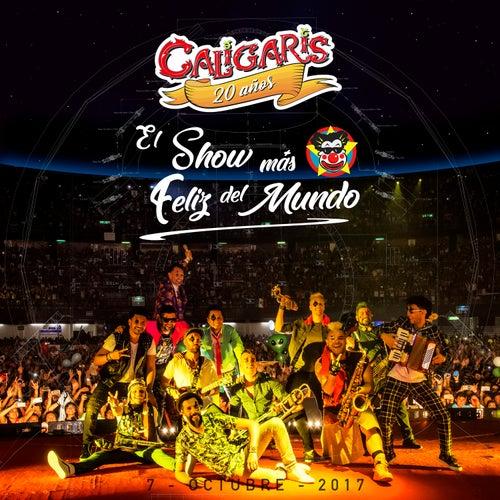 20 Años: El Show Más Feliz del Mundo (En Vivo) de Los Caligaris