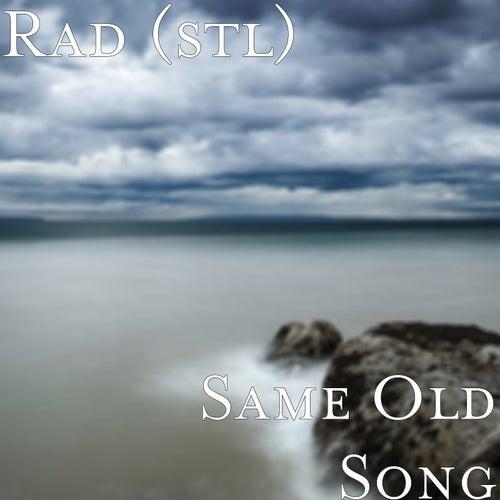 Same Old Song von rad.