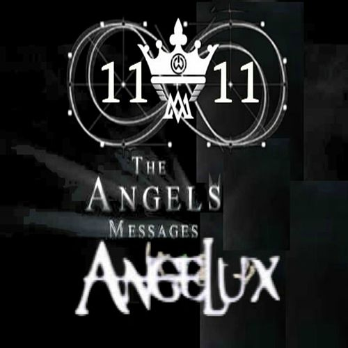 The Angels Messages by Angelus Marino