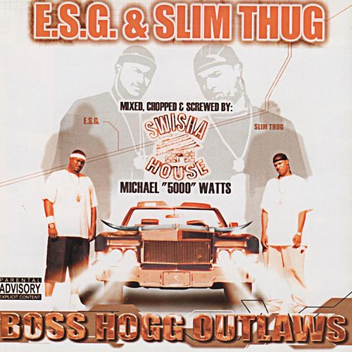 Boss Hogg Outlaws (Mixed, Chopped and Screwed) by Slim Thug