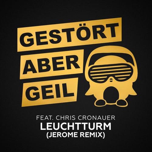Leuchtturm (Jerome Remix) von Gestört Aber GeiL