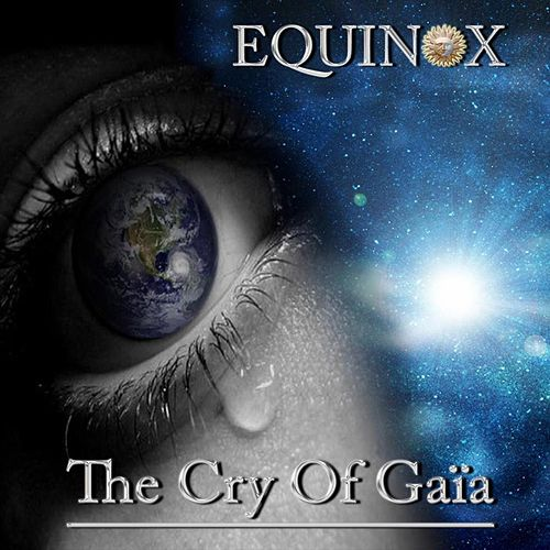 The Cry of Gaïa by Equinox