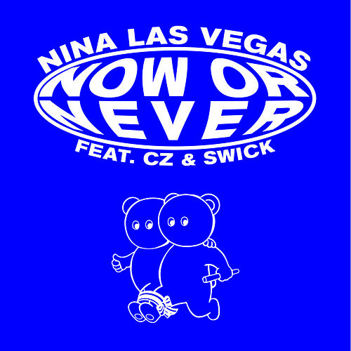 Now or Never by Nina Las Vegas
