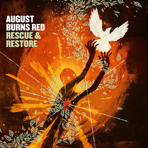 Rescue & Restore von August Burns Red