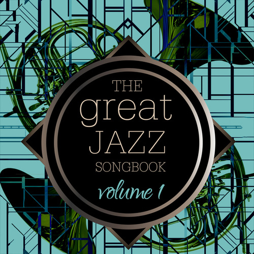 The Great Jazz Songbook, Vol. 1 by Various Artists