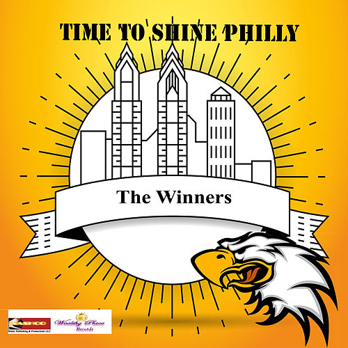 Time to Shine Philly de The Winners