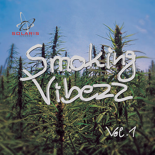 Smoking Vibezz, Vol.1 by Various Artists