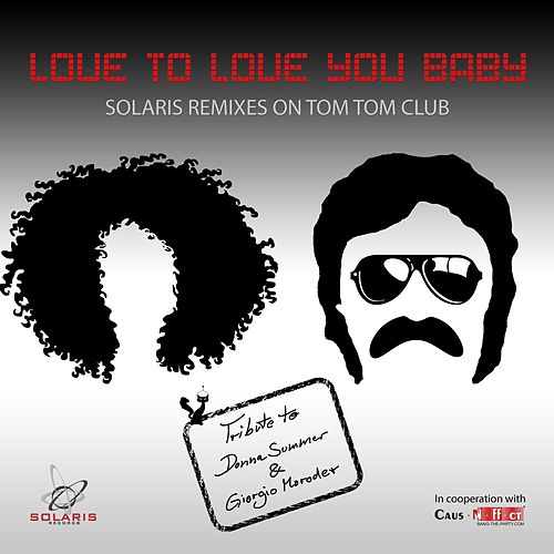 Love to Love You Baby (Remixes) de Tom Tom Club