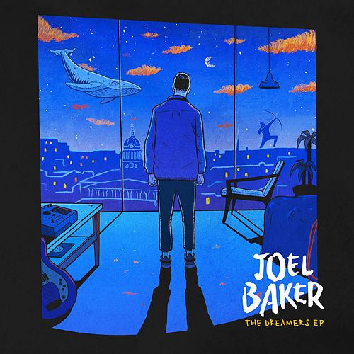 The Dreamers EP von Joel Baker