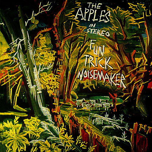 Fun Trick Noisemaker von The Apples in Stereo