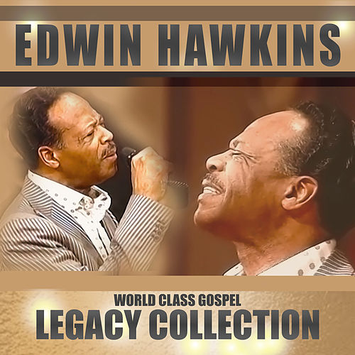 The Legacy Collection by Edwin Hawkins