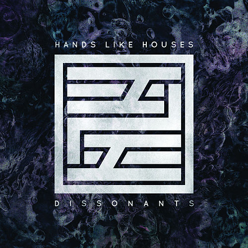 Dissonants de Hands Like Houses