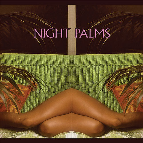 Night Palms von Various Artists