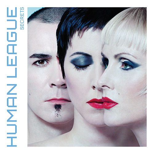 Secrets (Deluxe Edition) by The Human League