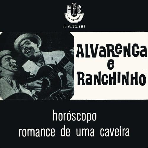 Horóscopo / Romance de uma Caveira de Alvarenga E Ranchinho
