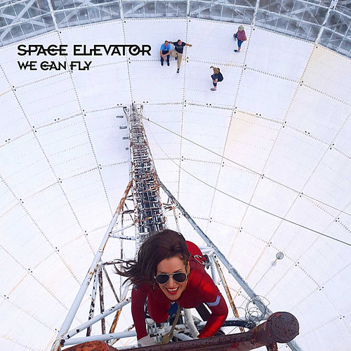 We Can Fly by Space Elevator