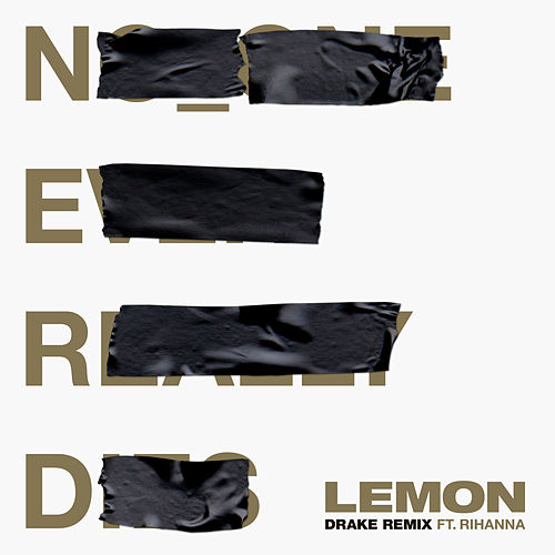 Lemon (Drake Remix) by N.E.R.D