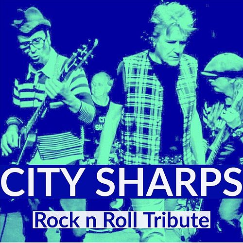 Rock 'n' Roll Tribute de City Sharps